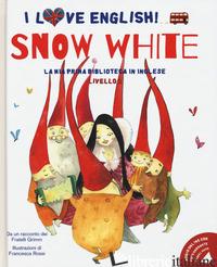 SNOW WHITE DA UN RACCONTO DEI FRATELLI GRIMM. LIVELLO 2. EDIZ. ITALIANA E INGLES - GRIMM JACOB; GRIMM WILHELM