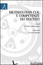 METODOLOGIA CLIL E COMPETENZE DEI DOCENTI - JAFRANCESCO E. (CUR.)