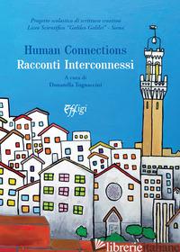 HUMAN CONNECTIONS. RACCONTI INTERCONNESSI - TOGNACCINI DONATELLA