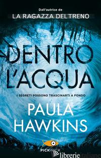 DENTRO L'ACQUA. EDIZ. SPECIALE - HAWKINS PAULA