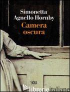 CAMERA OSCURA - AGNELLO HORNBY SIMONETTA