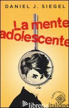 MENTE ADOLESCENTE (LA) - SIEGEL DANIEL J.