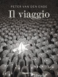 VIAGGIO (IL) - VAN DEN ENDE PETER
