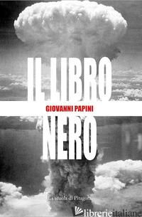 LIBRO NERO (IL) - PAPINI GIOVANNI