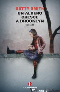 ALBERO CRESCE A BROOKLYN (UN) - SMITH BETTY