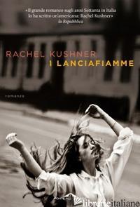 LANCIAFIAMME (I) - KUSHNER RACHEL