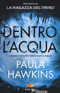 DENTRO L'ACQUA - HAWKINS PAULA