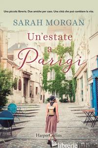 ESTATE A PARIGI (UN') - MORGAN SARAH