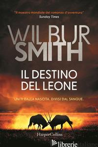 DESTINO DEL LEONE (IL) - SMITH WILBUR