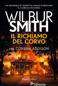 RICHIAMO DEL CORVO (IL) - SMITH WILBUR