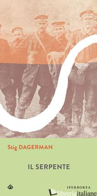 SERPENTE (IL) - DAGERMAN STIG