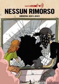 NESSUN RIMORSO. GENOVA 2001-2021 - SUPPORTO LEGALE (CUR.)
