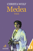 MEDEA. VOCI - WOLF CHRISTA