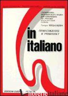 IN ITALIANO. SUPPLEMENTO IN RUSSO - CHIUCHIU' ANGELO; MINCIARELLI FAUSTO; SILVESTRINI MARCELLO; CERDANZEWA T. (CUR.)