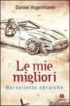 MIE MIGLIORI BARZELLETTE EBRAICHE (LE) - VOGELMANN DANIEL