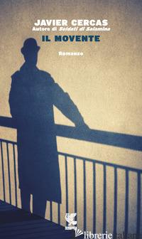 MOVENTE (IL) - CERCAS JAVIER