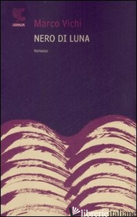 NERO DI LUNA - VICHI MARCO