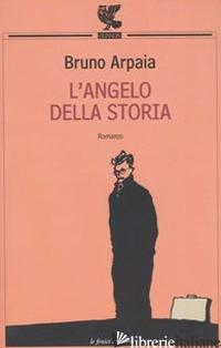 ANGELO DELLA STORIA (L') - ARPAIA BRUNO
