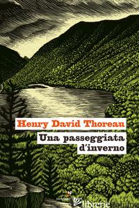 PASSEGGIATA D'INVERNO (UNA) - THOREAU HENRY DAVID
