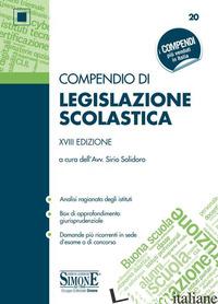 COMPENDIO DI LEGISLAZIONE SCOLASTICA - SOLIDORO SIRIO