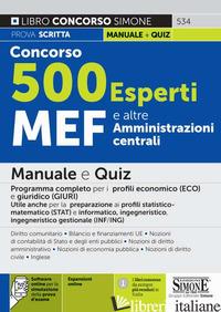 CONCORSO 500 ESPERTI MEF E ALTRE AMMINISTRAZIONI CENTRALI. MANUALE E QUIZ. PROGR - 534