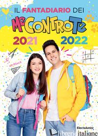 FANTADIARIO DEI ME CONTRO TE 2021-2022 (IL) - ME CONTRO TE