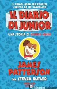 DIARIO DI JUNIOR. UNA STORIA DI SCUOLA MEDIA (IL) - PATTERSON JAMES