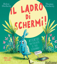 LADRO DI SCHERMI! (IL) - DOCHERTY HELEN
