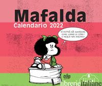 MAFALDA. CALENDARIO DA TAVOLO 2022 - QUINO
