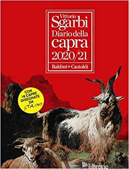 DIARIO DELLA CAPRA 2020-2021 - SGARBI VITTORIO