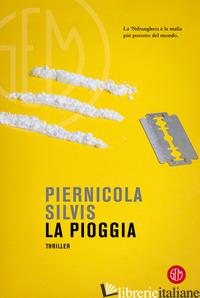 PIOGGIA (LA) - SILVIS PIERNICOLA