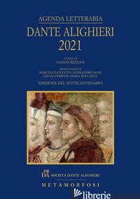 AGENDA LETTERARIA DANTE ALIGHIERI 2021 - RIZZONI G. (CUR.)