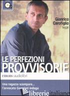PERFEZIONI PROVVISORIE LETTO DA GIANRICO CAROFIGLIO. AUDIOLIBRO. CD AUDIO FORMAT - CAROFIGLIO GIANRICO