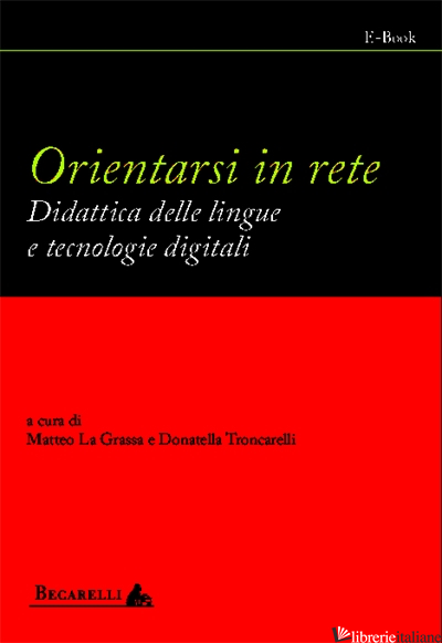 ORIENTARSI IN RETE E-BOOK - LA GRASSA, TRONCARELLI
