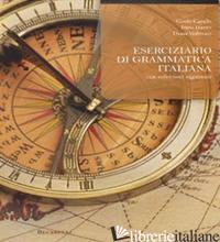 ESERCIZIARIO DI GRAMMATICA ITALIANA. CON SOLUZIONI RAGIONATE - CAVALLO GUIDO; FRATTER IVANA; VEDOVATO DIANA