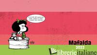 MAFALDA. AGENDA ORIZZONTALE 2022 - QUINO