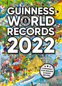 GUINNESS WORLD RECORDS 2022 - AA.VV.