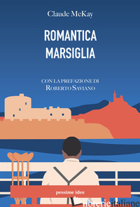 ROMANTICA MARSIGLIA - MCKAY CLAUDE