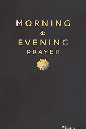 MORNING AND EVENING PRAYER -