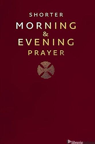 Shorter Morning and Evening Prayer -