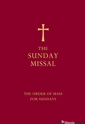The Sunday Missal: The Order of Mass for Sundays [Red edition] -