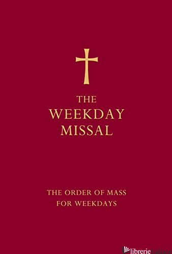 The Weekday Missal: The Order of Mass for Weekdays [Red edition]  -