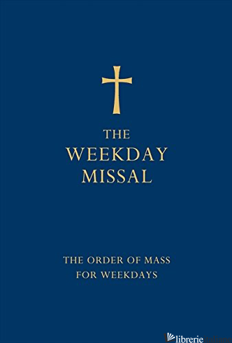 The Weekday Missal: The Order of Mass for Weekdays [Blue edition] -