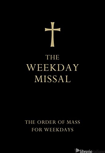 The Weekday Missal (Deluxe Black Leather Gift edition) -