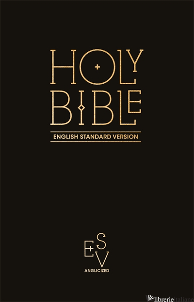Holy Bible: English Standard Version (ESV) Anglicised Pew Bible - Collins Anglicised ESV Bibles