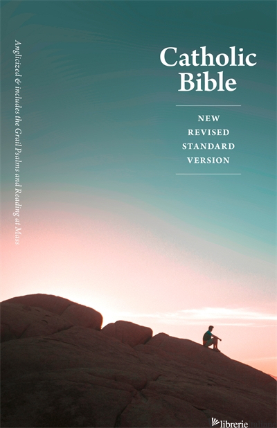 Catholic Bible: Includes the Grail Psalms and Readings at Mass -