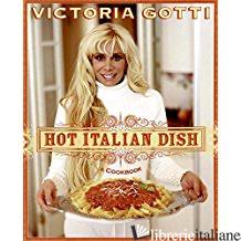 HOT ITALIAN DISH - VICTORIA GOTTI