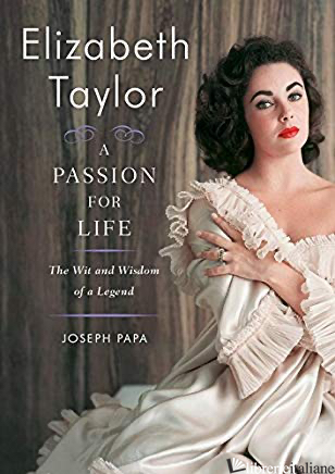ELIZABETH TAYLOR A PASSION FOR LIFE - PAPA, JOSEPH