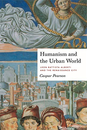 HUMANISM AND THE URBAN WORLD - PEARSON