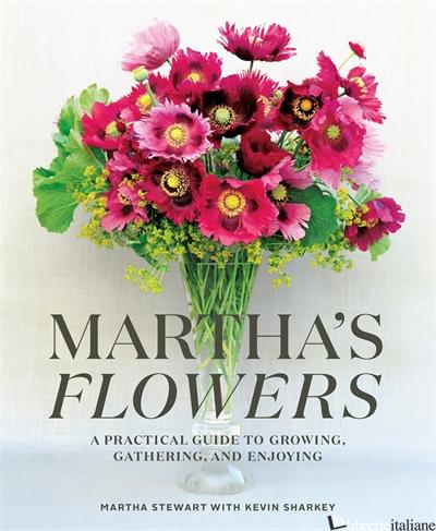 Martha's Flowers - Stewart, Martha